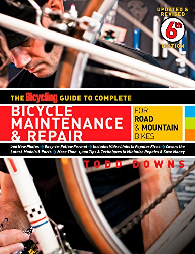 The Bicycling Guide to Complete Bicycle Maintenance & Repair: For Road & Mountain Bikes (Bicycling Guide to Complete Bicycle Maintenance & Repair for Road & Mountain Bikes) (English Edition)