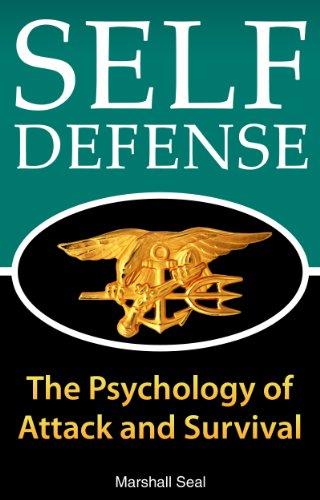 Defensa Personal: La psicología de Attack y Supervivencia (cómo defenderse y sobrevivir en cualquier situación de peligro) (Psicología Defensa Personal nº 1) (Spanish Edition)